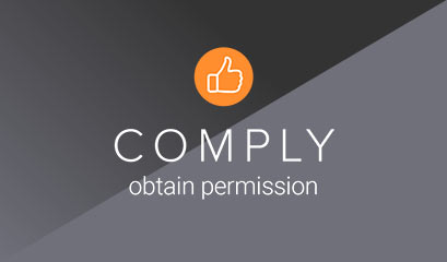 Comply - obtain permission